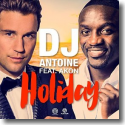 Cover: DJ Antoine feat. Akon - Holiday