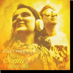 Cover: Edelmeer - Die Sonne über Dir