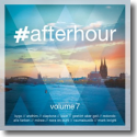 Cover:  #afterhour Vol. 7 - Various Artists