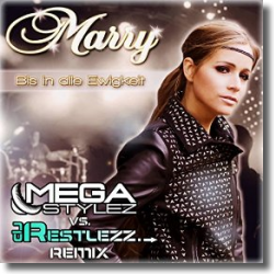 Cover: Marry - Bis in alle Ewigkeit (Megastylez vs. DJ Restlezz Remix)