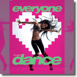 Cover: Everyone Loves Dance - Various Artists