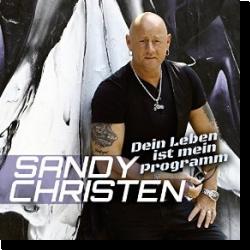 Cover: Sandy Christen - Dein Leben ist mein Programm