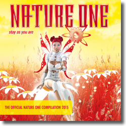 Cover: Nature One 2015 - Stay As You Are - Various Artists