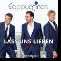 Cover: Die Cappuccinos - Lass uns lieben