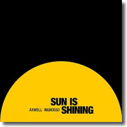 Cover: Axwell Λ Ingrosso - Sun Is Shining