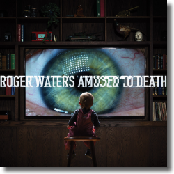 Cover: Roger Waters - Amused To Death