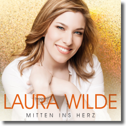 Cover: Laura Wilde - Mitten ins Herz