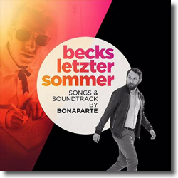 Cover: Becks letzter Sommer (Songs by Bonaparte) - Original Soundtrack