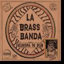 Cover: LaBrassBanda - Europa (in Dub)