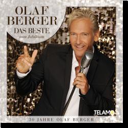 Cover: Olaf Berger - Das Beste zum Jubiläum - 30 Jahre Olaf Berger