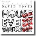 Cover:  David Zowie - House Every Weekend