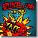 Cover: Trillogee & Taw feat. Gemeni - TNT