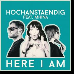 Cover: Hochanstaendig feat. Mhina - Here I Am