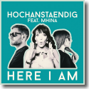 Cover: Hochanstaendig feat. Mhina - Here I Am