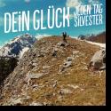Cover: Jeden Tag Silvester - Dein Glück