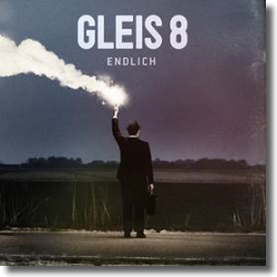 Cover: Gleis 8 - Endlich