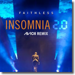Cover: Faithless - Insomnia 2.0 (Avicii Remix)