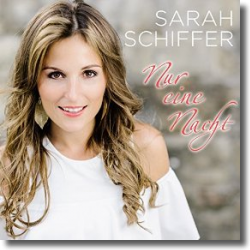 Cover: Sarah Schiffer - Nur eine Nacht