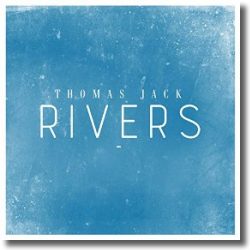 Cover: Thomas Jack - Rivers