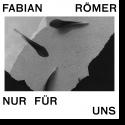 Cover:  Fabian Römer - Nur für uns