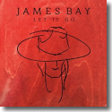 Cover: James Bay - Let It Go