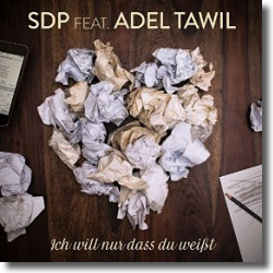 Cover: SDP feat. Adel Tawil - Ich will nur dass du weißt