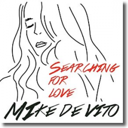 Cover: Mike De Vito - Searching For Love