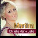 Cover:  Martina - Ich liebe deine Liebe