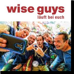 Cover: Wise Guys - Läuft bei euch