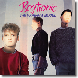 Cover: Boytronic - The Working Model (Deluxe Edition)