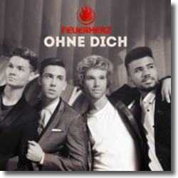 Cover: Feuerherz - Ohne dich