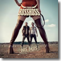 Cover: The BossHoss - Dos Bros