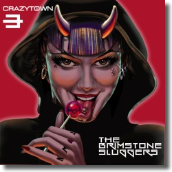 Cover: Crazy Town - The Brimstone Sluggers