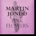 Cover:  Martin Jondo - Pink Flowers
