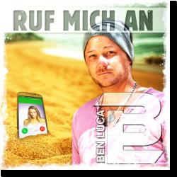 Cover: Ben Luca - Ruf mich an