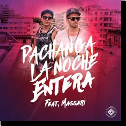 Cover: Pachanga feat. Massari - La Noche Entera