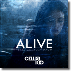 Cover: Cellar Kid feat. Camilla Daum - Alive