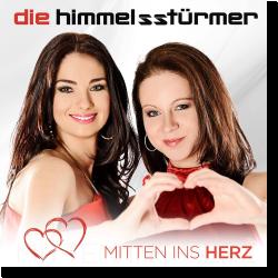 Cover: Die Himmelsstürmer - Mitten ins Herz