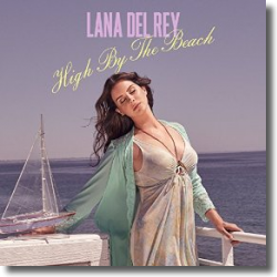 Cover: Lana Del Rey - High By The Beach