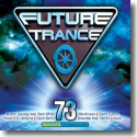 Cover:  Future Trance 73 - Various Artists