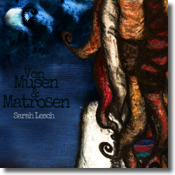 Cover: Sarah Lesch - Von Musen & Matrosen