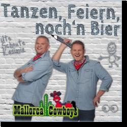 Cover: Mallorca Cowboys - Tanzen, Feiern, noch'n Bier