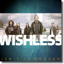 Cover: Wishless - It Isn't Enough