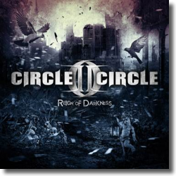Cover: Circle II Cirlce - Reign Of Darkness