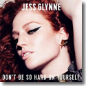 Cover:  Jess Glynne - Don't Be So Hard On Yourself