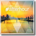 Cover:  #afterhour Vol. 8 - Various Artists