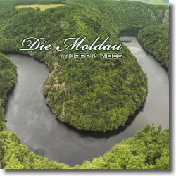 Cover: DJ Happy Vibes - Die Moldau