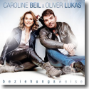 Cover:  Caroline Beil & Oliver Lukas - Beziehungsweise
