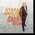 Cover:  Stefan Gwildis - Alles dreht sich