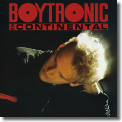 Cover: Boytronic - The Continental (Deluxe Edition)